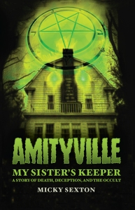 Sexton_ Amityville-MySistersKeeper_BookCover_Print_Outlined.indd
